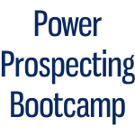 Power Prospecting Bootcamp
