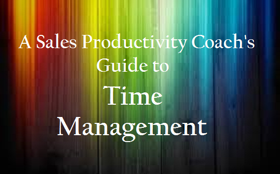 SalezWORKS | Guide to Time Management